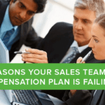 6 Reasons Your Sales Team Compensation Plan is Failing [Infographic]